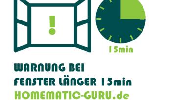 Homematic Fenster länger als 15min geöffnet