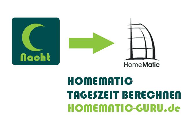 homematic script tageszeit berechnen homematic. Black Bedroom Furniture Sets. Home Design Ideas