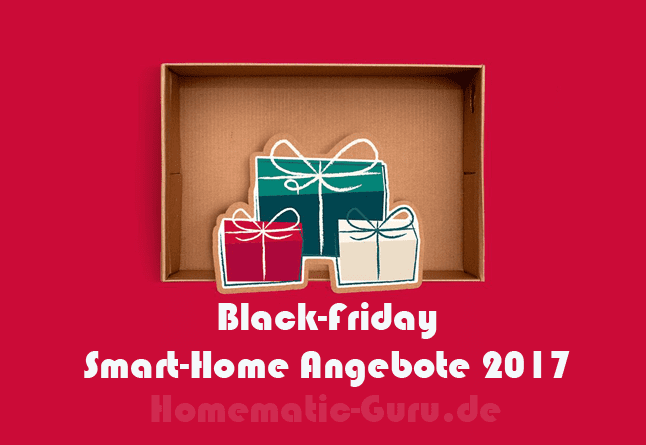 black friday smart home angebote homematic. Black Bedroom Furniture Sets. Home Design Ideas