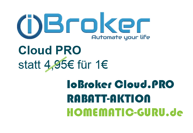 iobroker cloud pro 1 mon rabatt aktion bis. Black Bedroom Furniture Sets. Home Design Ideas