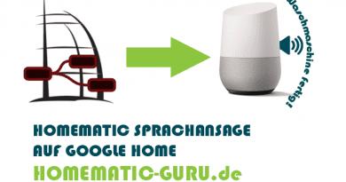 Anleitung Homematic Sprachansage auf Google Home oder Chromecast